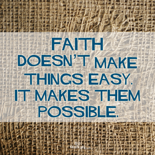 Faith not easy possible